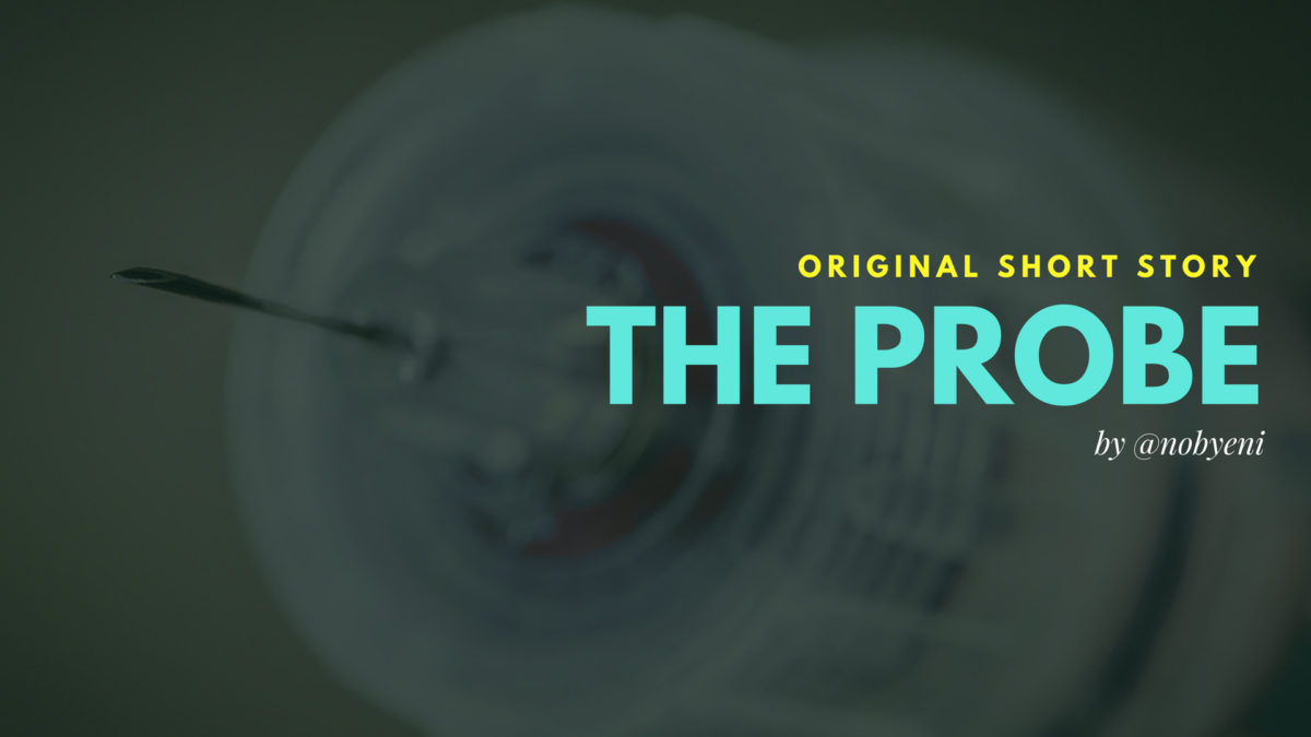 The Probe :: Original Short Story