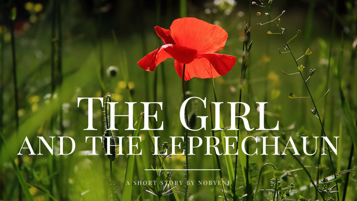 The Girl and the Leprechaun – Short Story