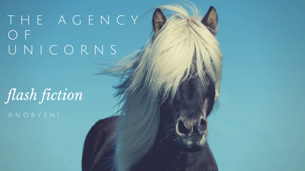 The Agency of Unicorns (please read before buying) :: Flash Fiction